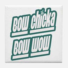 Bow Chicka bow wow Tile Coaster
