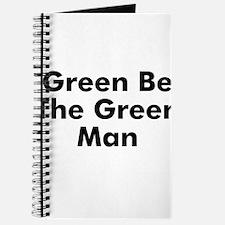 Green Be The Green Man Journal