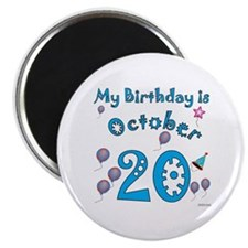October 20th Birthday Magnet