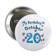 October 20th Birthday Button