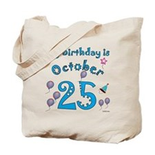October 25th Birthday Tote Bag