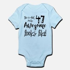 Awesome 47 Years Old Infant Bodysuit