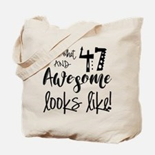 Awesome 47 Years Old Tote Bag