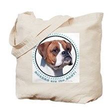 Boxers Are BEST (nat) Tote Bag