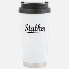 Unique Stalking Travel Mug