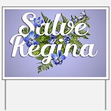 Salve Regina Yard Sign
