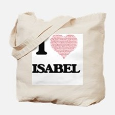 I love Isabel (heart made from words) des Tote Bag