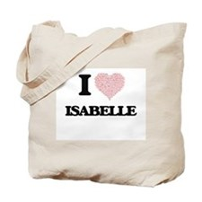 I love Isabelle (heart made from words) d Tote Bag