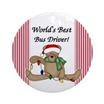 Bear World's Best Bus Driver Ornament (Round)