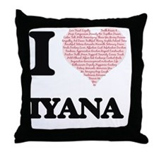 I love Iyana (heart made from words) Throw Pillow