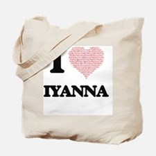 I love Iyanna (heart made from words) des Tote Bag