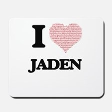 I love Jaden (heart made from words) des Mousepad