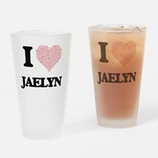 I love Jaelyn (heart made from word Drinking Glass