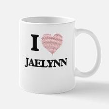 I love Jaelynn (heart made from words) design Mugs