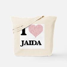 I love Jaida (heart made from words) desi Tote Bag