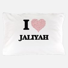 I love Jaliyah (heart made from words) Pillow Case