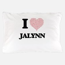 I love Jalynn (heart made from words) Pillow Case