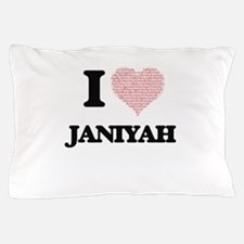 I love Janiyah (heart made from words) Pillow Case