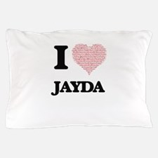I love Jayda (heart made from words) d Pillow Case