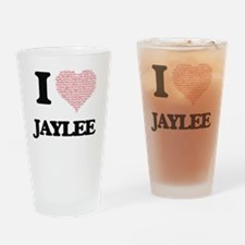 I love Jaylee (heart made from word Drinking Glass