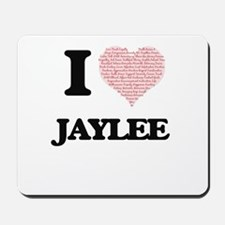 I love Jaylee (heart made from words) de Mousepad