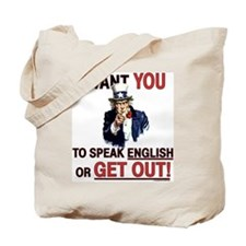 SPEAK ENGLISH or GET OUT Tote Bag