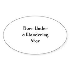 Born Under a Wandering Star Oval Decal
