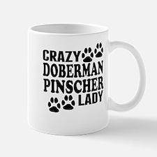 Crazy Doberman Pinscher Lady Mugs