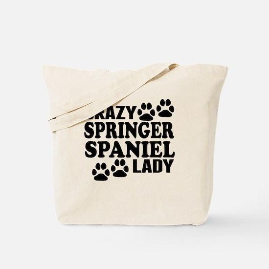 Crazy Springer Spaniel Lady Tote Bag