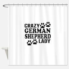 Crazy German Shepherd Lady Shower Curtain