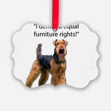 Stubborn Airedale Terrier Protest Ornament