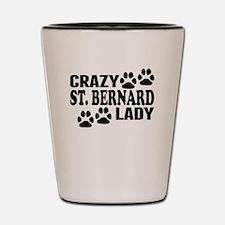 Crazy St. Bernard Lady Shot Glass