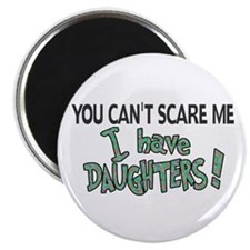 You Can't Scare Me - Daughter Revised Magnet
