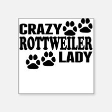 Crazy Rottweiler Lady Sticker