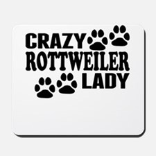 Crazy Rottweiler Lady Mousepad