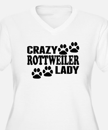 Crazy Rottweiler Lady Plus Size T-Shirt