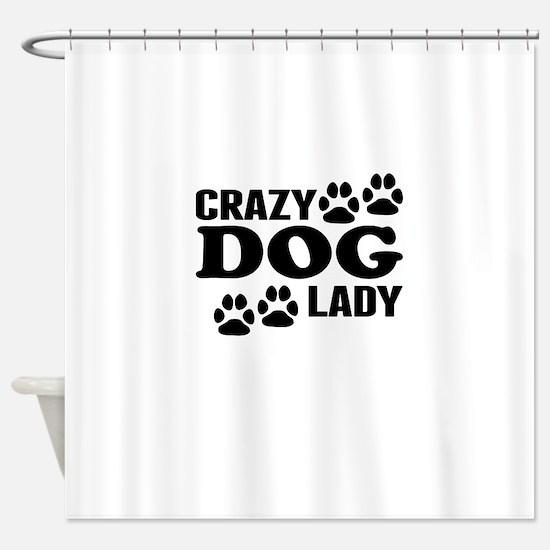 Crazy Dog Lady Shower Curtain