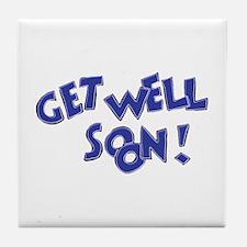 Get Well Soon! Tile Coaster