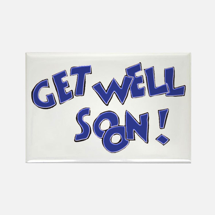 Get Well Soon! Rectangle Magnet