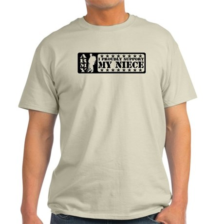 Proudly Support Niece - ARMY Light T-Shirt