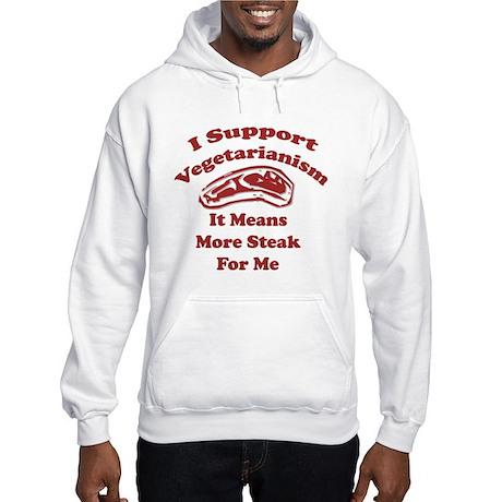 More Steak For Me Hooded Sweatshirt