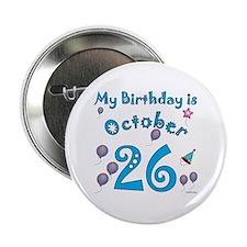 October 26th Birthday Button