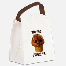Try me I Dare Ya Lg Muffin man Canvas Lunch Bag