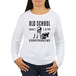 Old School Conservative Women's Long Sleeve T-Shir