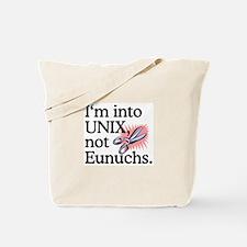 UNIX not Eunuchs Tote Bag