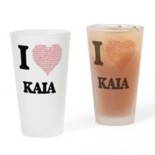 I love Kaia (heart made from words) Drinking Glass