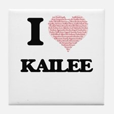 I love Kailee (heart made from words) Tile Coaster