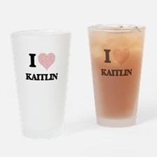 I love Kaitlin (heart made from wor Drinking Glass