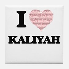 I love Kaliyah (heart made from words Tile Coaster