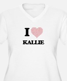 I love Kallie (heart made from w Plus Size T-Shirt